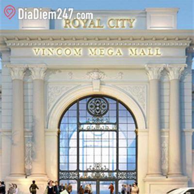 Royal City Vincom Mega Mall - Nguyễn Trãi